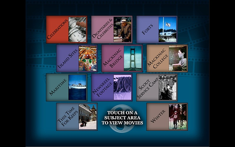 Interactive Touch Screen - Movies of Mackinac - Mackinac State Historic Parks