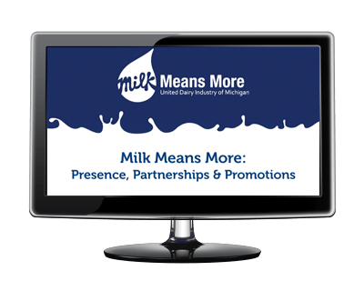 Milk Means More:  Presence, Partnerships & Promotions